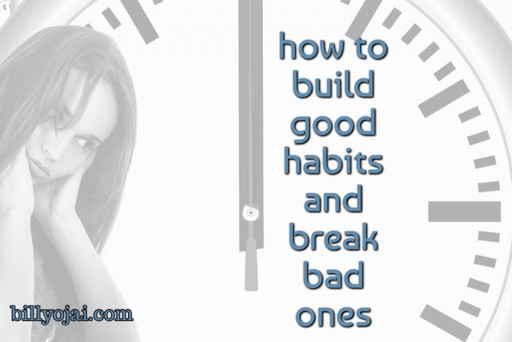 Bad habits are like comfort zones; easier to get into, but harder to get out of.