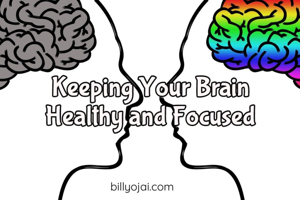 Keeping Your Brain Healthy and Focused