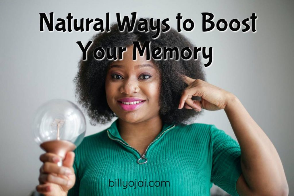 Natural Ways to Boost Your Memory