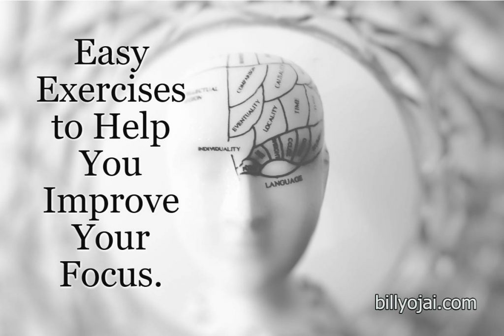 Easy Exercises to Help You Improve Your Focus
