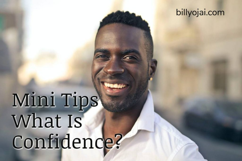 Mini Tips What Is Confidence_
