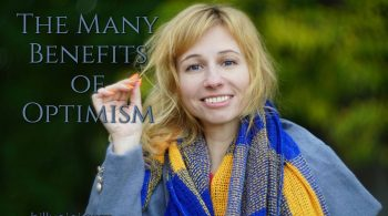 The Many Benefits of Optimism